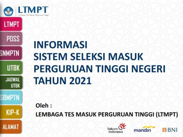 Informasi Sistem Seleksi Masuk PTN Tahun 2021